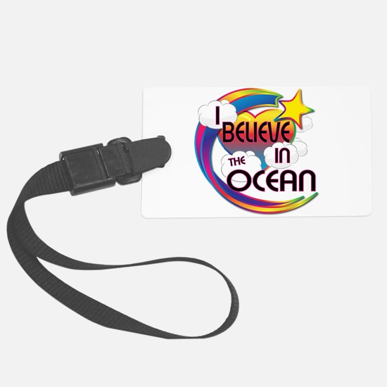 I Believe In The Ocean Cute Believer Design Luggage Tag