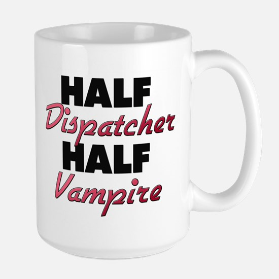 Half Dispatcher Half Vampire Mugs