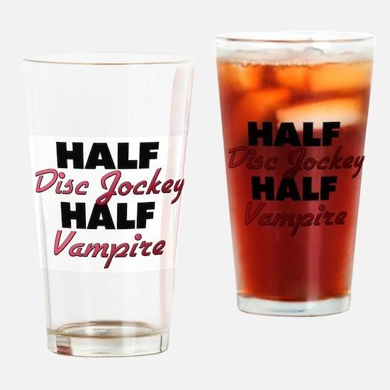 Half Disc Jockey Half Vampire Drinking Glass