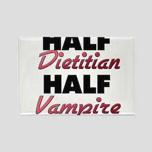 Half Dietitian Half Vampire Magnets