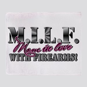 M.I.L.F. - Moms in love with firearms Throw Blanke