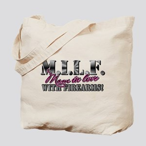 M.I.L.F. - Moms in love with firearms Tote Bag