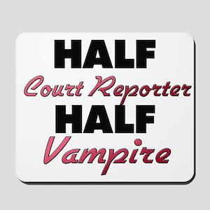 Half Court Reporter Half Vampire Mousepad
