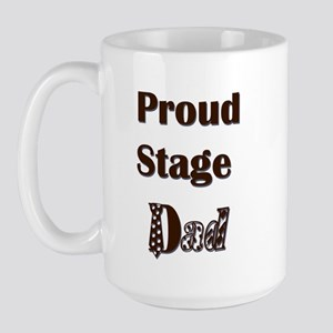 Proud Stage Dad Large Mug