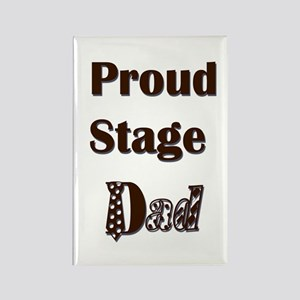 Proud Stage Dad Rectangle Magnet