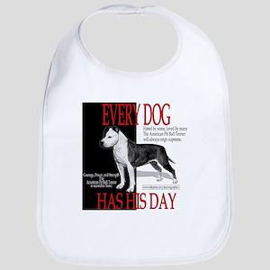 every dog has his day pit bull design Bib