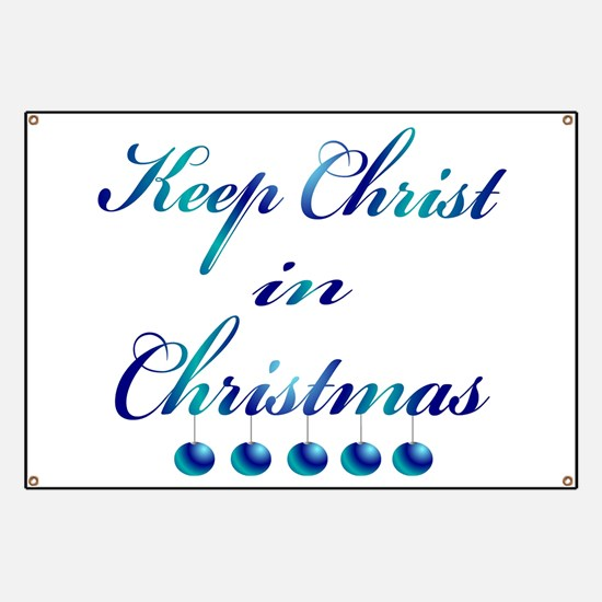 Keep Christ in Christmas Banner