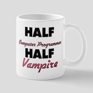Half Computer Programmer Half Vampire Mugs