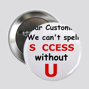 "Customer 2.25"" Button"