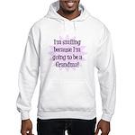 Going to be a Grandma! Hooded Sweatshirt