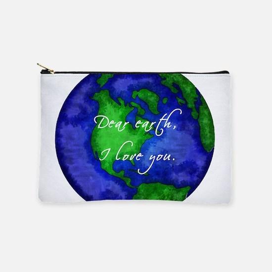 Dear Earth, I Love You Makeup Pouch