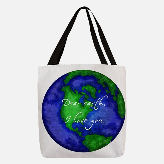 Dear Earth, I Love You Polyester Tote Bag
