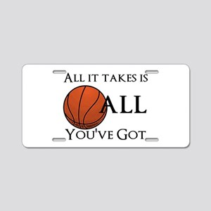 All It Takes Aluminum License Plate