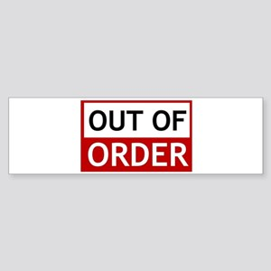 Out Of Order Sign TBBT Bumper Sticker