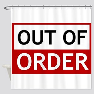 Out Of Order Sign TBBT Shower Curtain