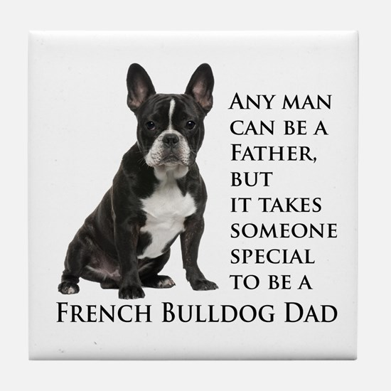 Frenchie Dad Tile Coaster