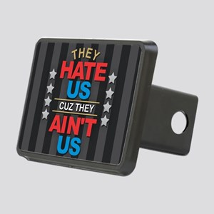 They Hate Us Rectangular Hitch Cover