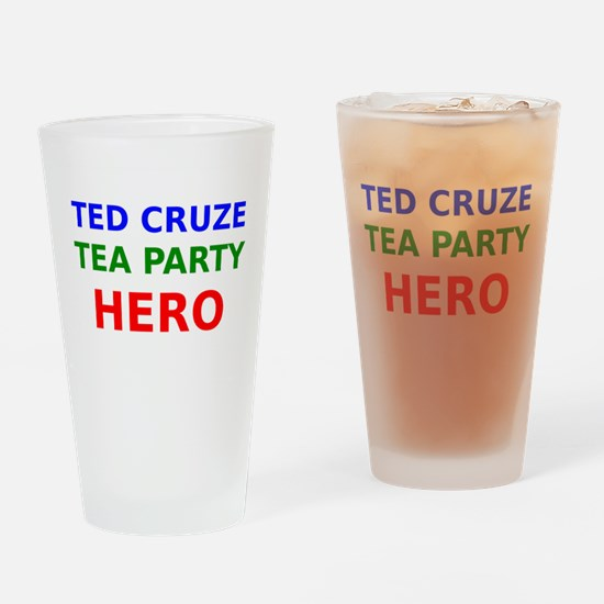 Ted Cruze Tea Party Hero Drinking Glass