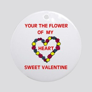 FLOWER OF MY HEART Ornament (Round)