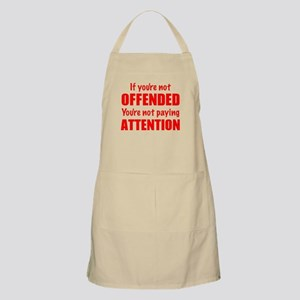 If youre not Offended Apron