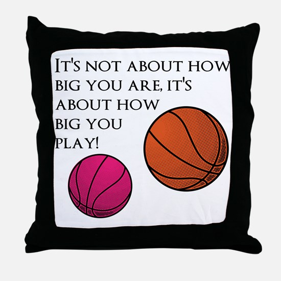 How Big You Are Throw Pillow