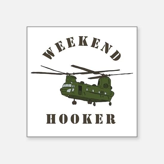"""Weekend Hooker Square Sticker 3"""" x 3"""""""