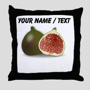 Custom Fig Fruit Throw Pillow