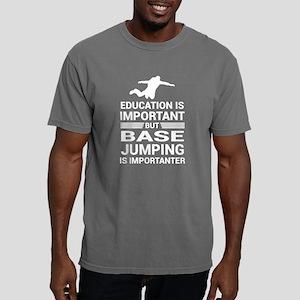 Education Important But Base Jumping Impor T-Shirt