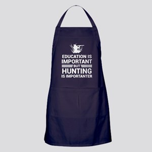 Education Important But Hunting Impor Apron (dark)