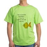 I'm a human Goldfish... Green T-Shirt