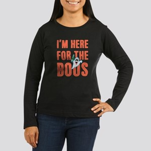 I'm Here For The Boos Women's Long Sleeve Dark T-S