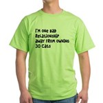 Cat Lady: One Bad Relationship Away Green T-Shirt