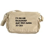 Cat Lady: One Bad Relationship Away Messenger Bag