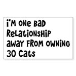 Cat Lady: One Bad Relationship Away Sticker (Recta