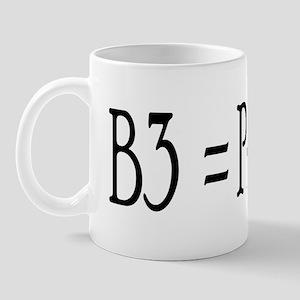 B3 = Priceless Mug
