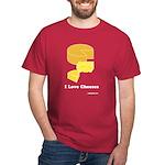 I Love Cheeses Dark T-Shirt