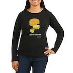 I Love Cheeses Women's Long Sleeve Dark T-Shirt