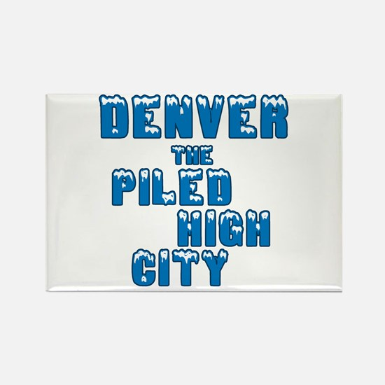 Piled High Mile High City Rectangle Magnet