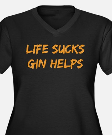 Life Sucks Gin Helps Plus Size T-Shirt