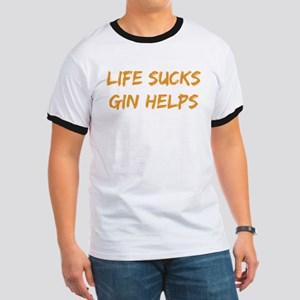 Life Sucks Gin Helps T-Shirt