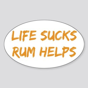 Life Sucks Rum Helps Sticker