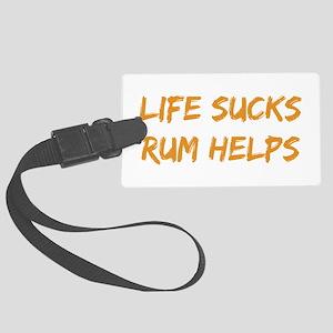 Life Sucks Rum Helps Luggage Tag