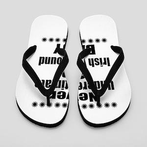 Never Underestimate Irish Wolfhound Dad Flip Flops