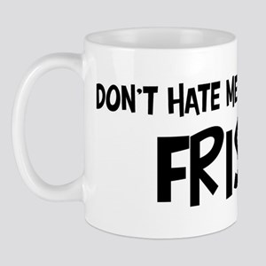 Frisian - Do not Hate Me Mug