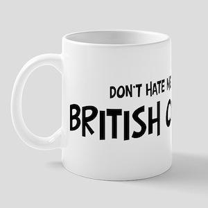 British Columbian - Do not Ha Mug