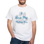 Love My Visiting Dog White T-Shirt