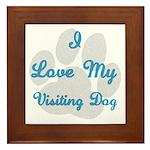 Love My Visiting Dog Framed Tile