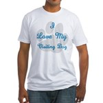 Love My Visiting Dog Fitted T-Shirt