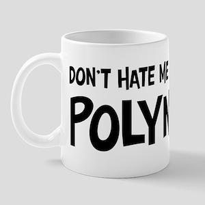 Polynesian - Do not Hate Me Mug