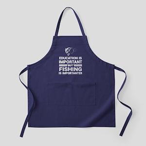 Education Important But Fishing Impor Apron (dark)